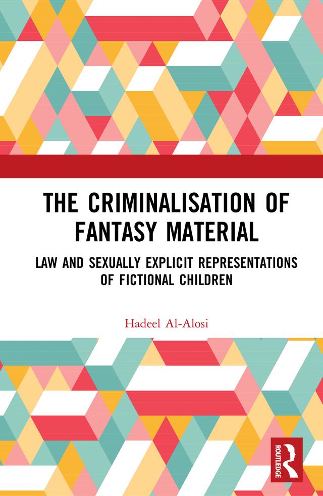 The Criminalisation of Fantasy Material