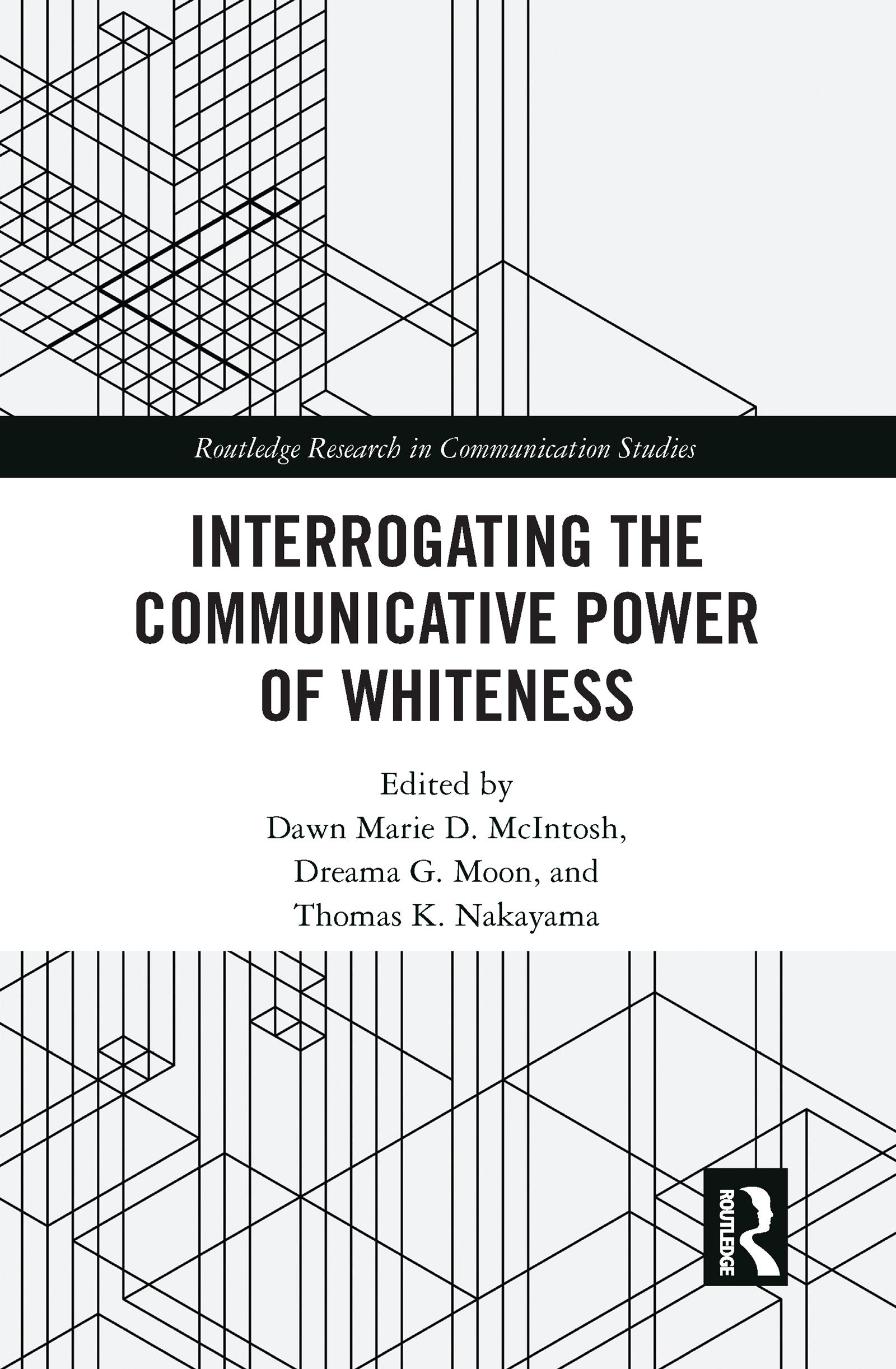 Interrogating the Communicative Power of Whiteness