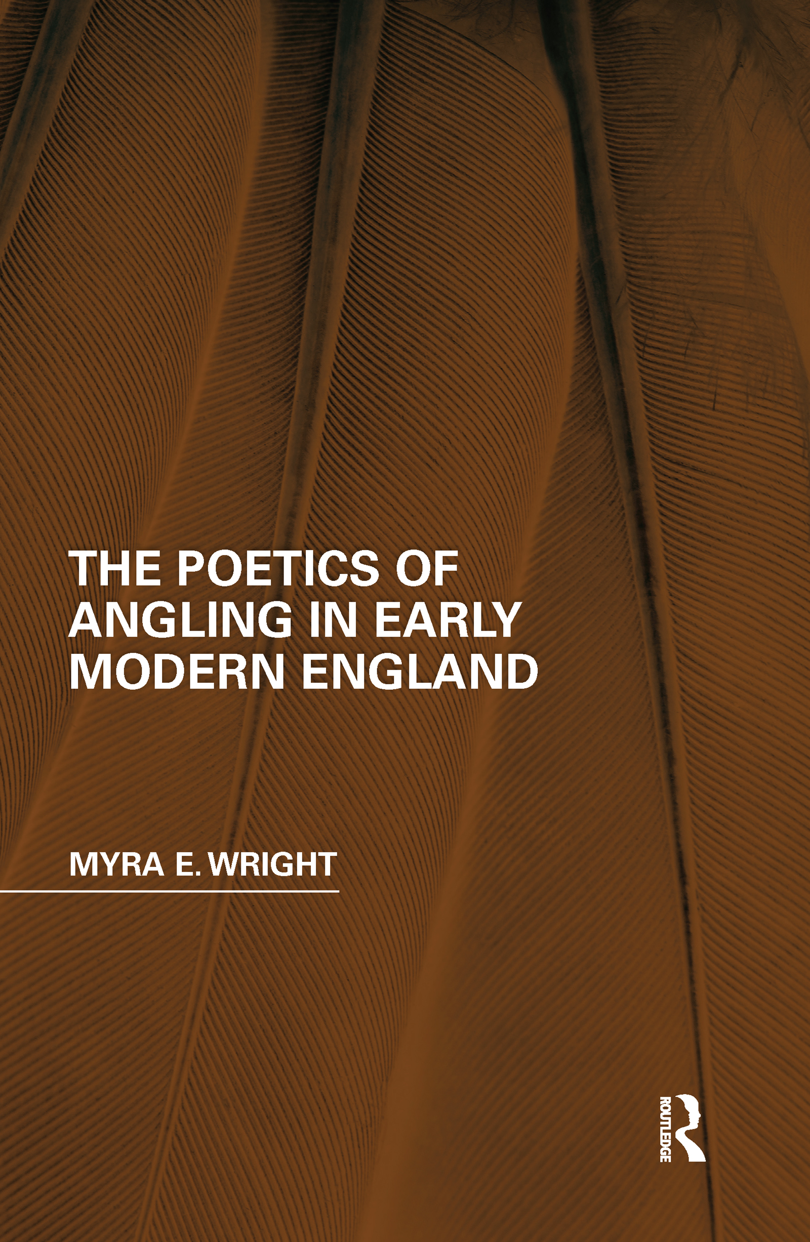The Poetics of Angling in Early Modern England