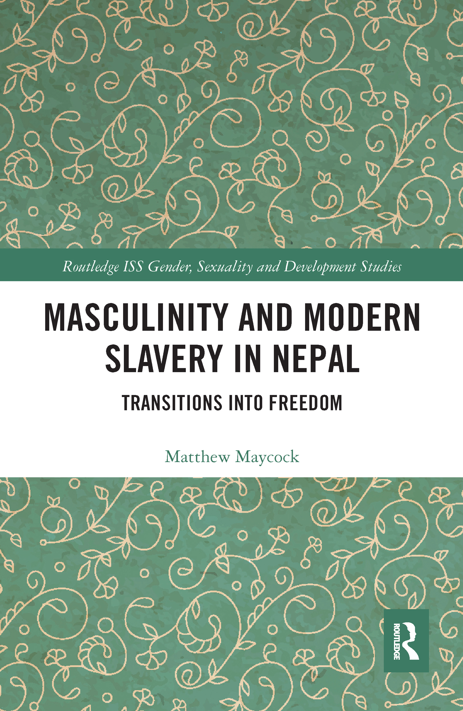 Masculinity and Modern Slavery in Nepal
