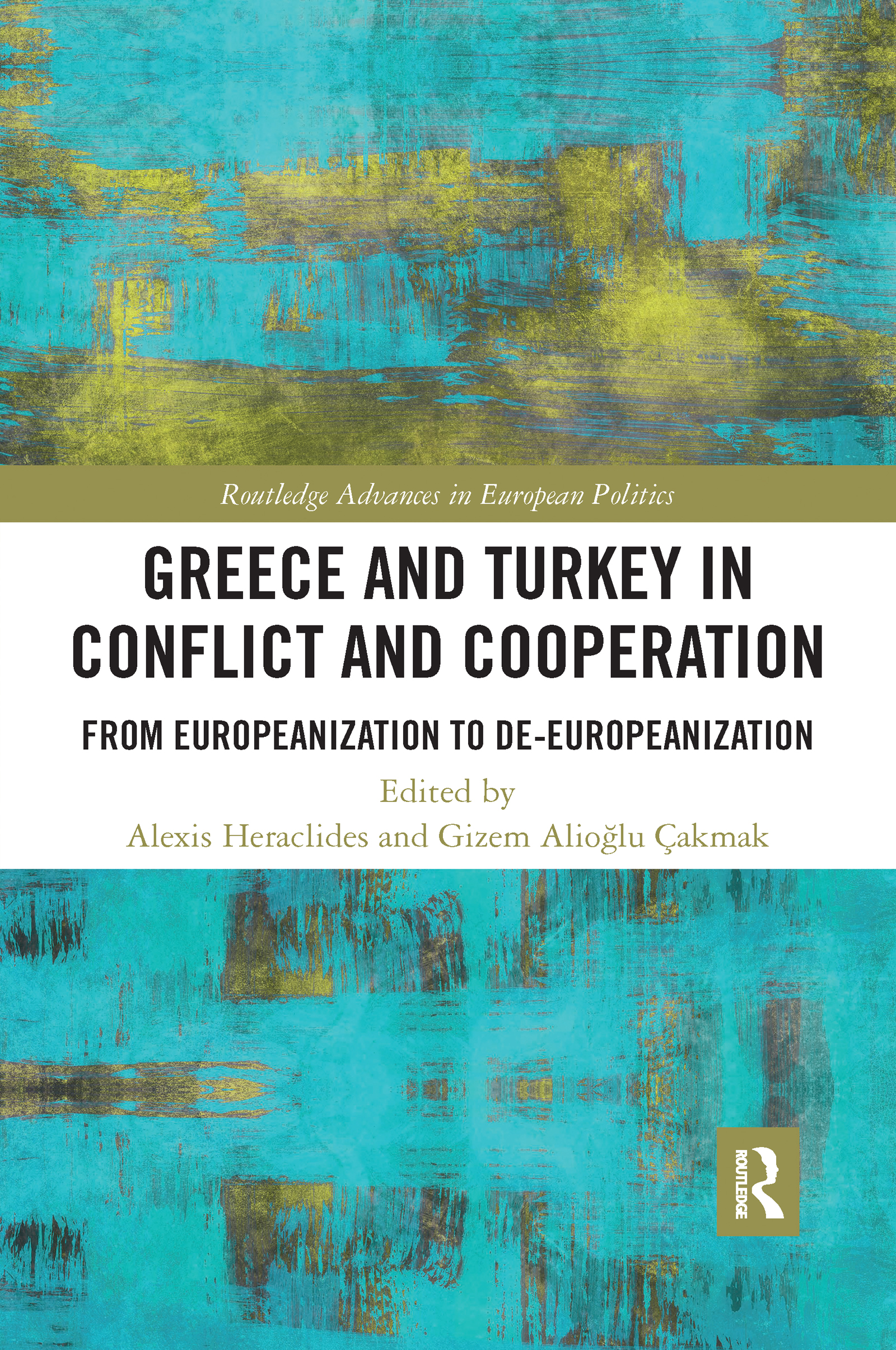 Greece and Turkey in Conflict and Cooperation