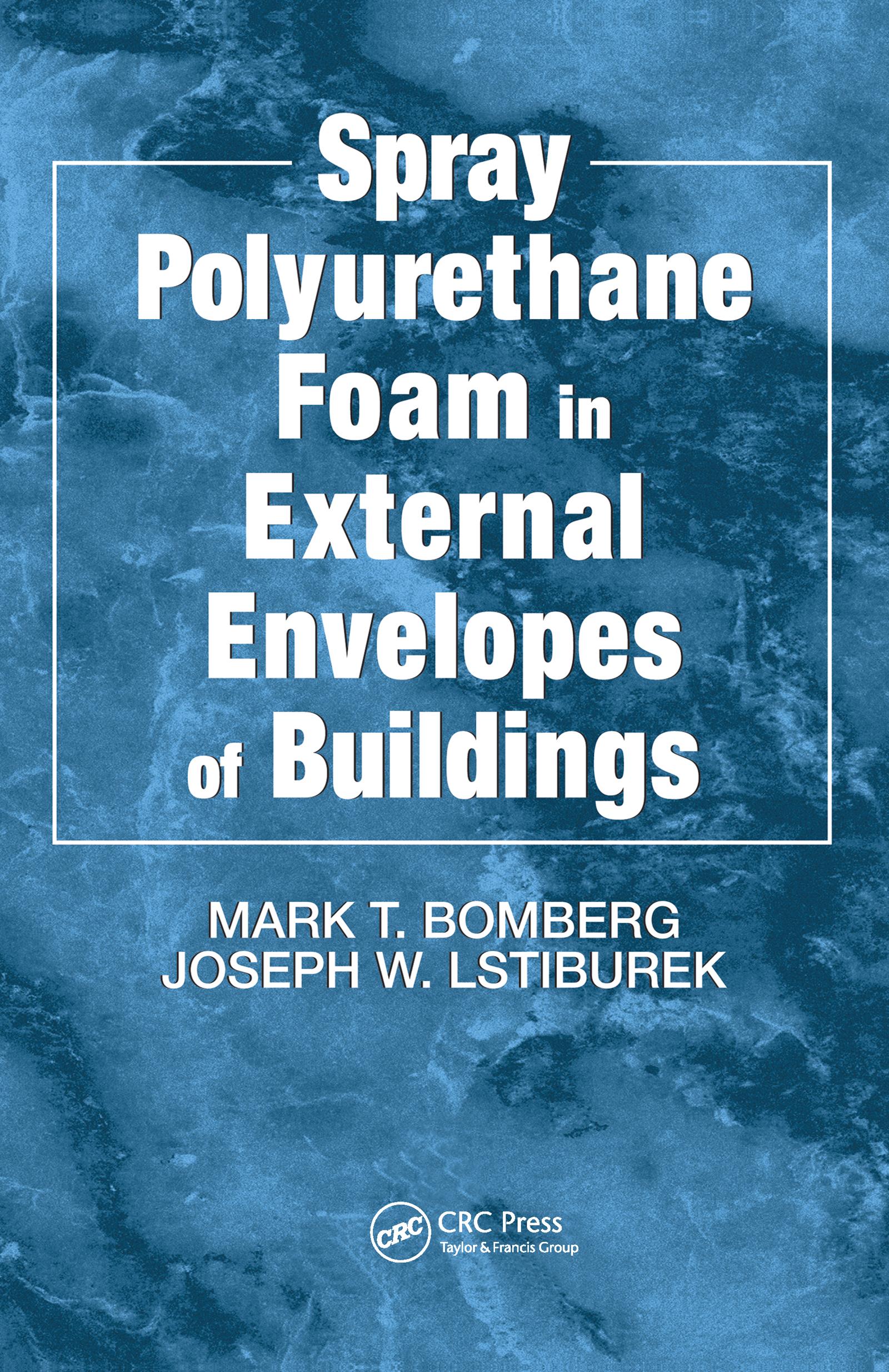 Spray Polyurethane Foam in External Envelopes of Buildings