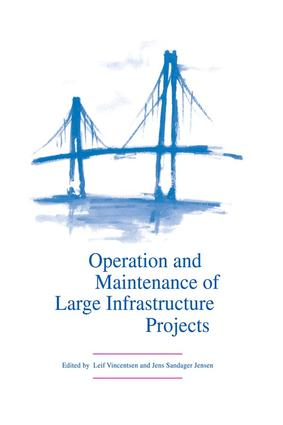 Operation and Maintenance of Large Infrastructure Projects