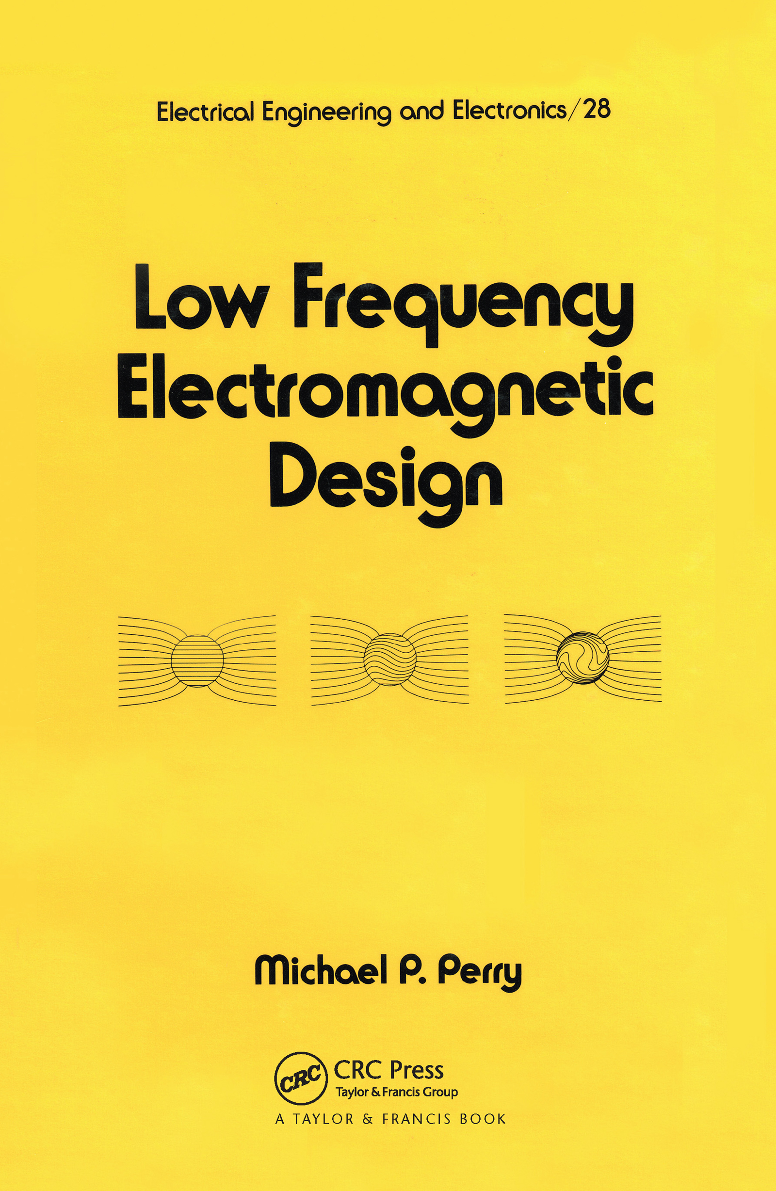 Low Frequency Electromagnetic Design