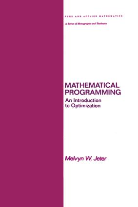Mathematical Programming: An Introduction to Optimization, 1st Edition (Hardback) book cover