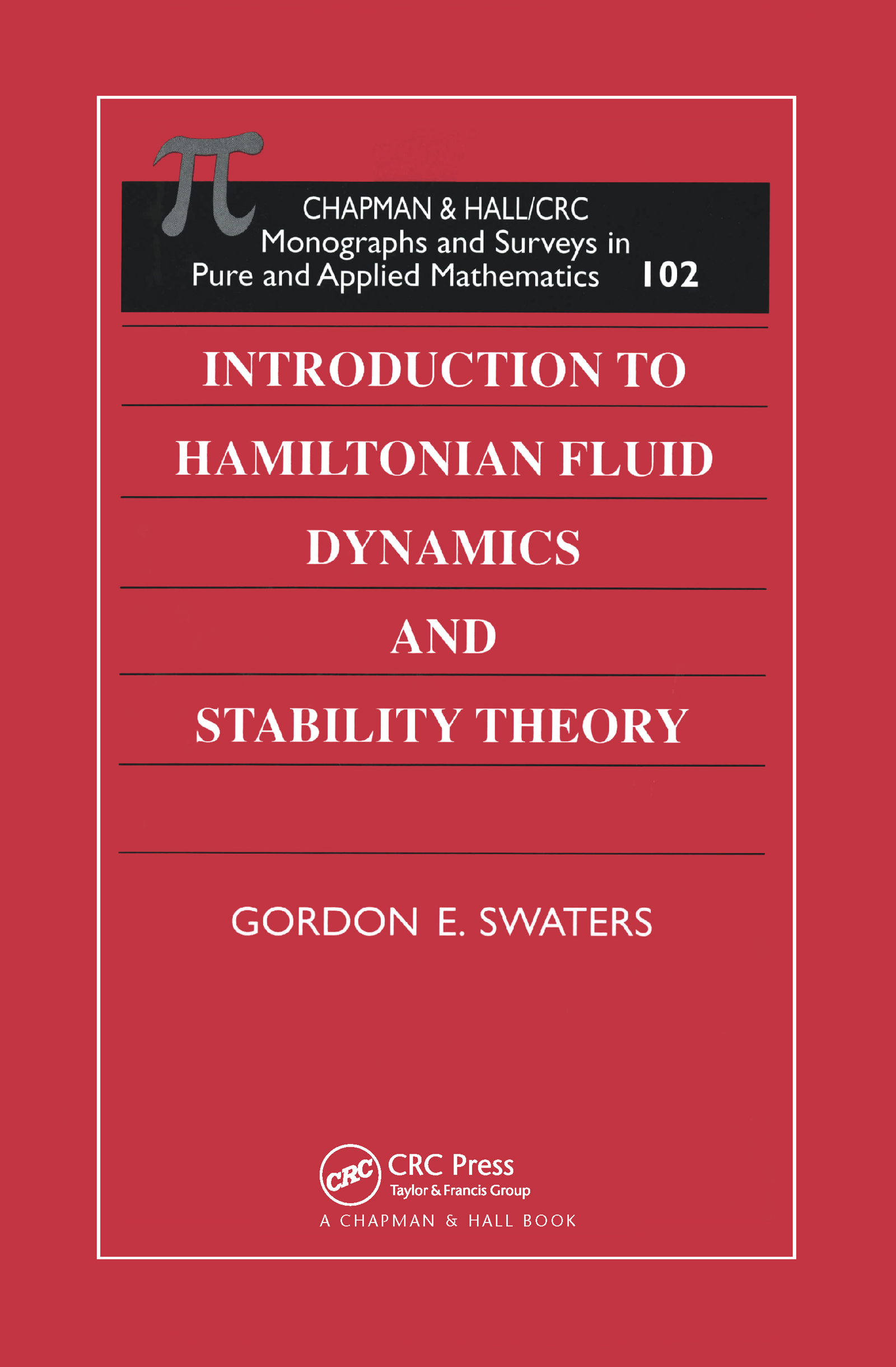 Introduction to Hamiltonian Fluid Dynamics and Stability Theory