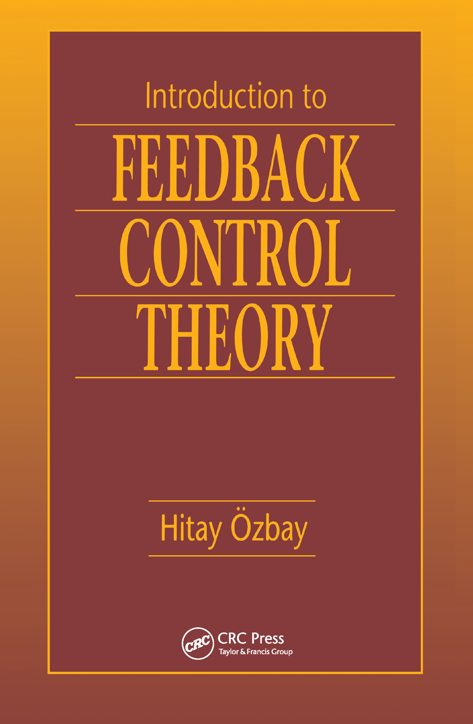 Introduction to Feedback Control Theory