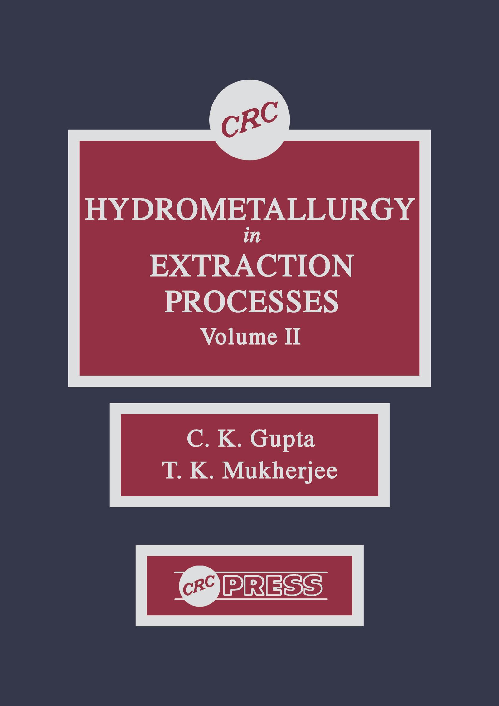 Hydrometallurgy in Extraction Processes, Volume II