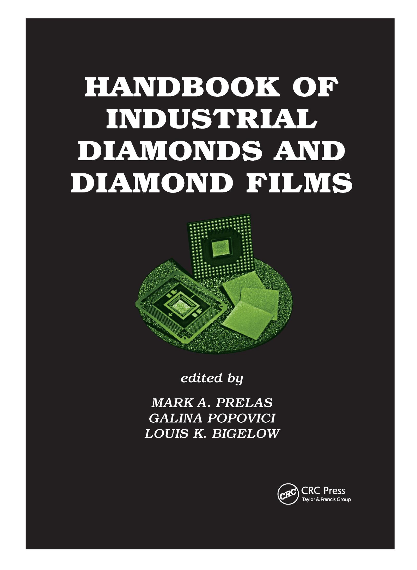 Handbook of Industrial Diamonds and Diamond Films