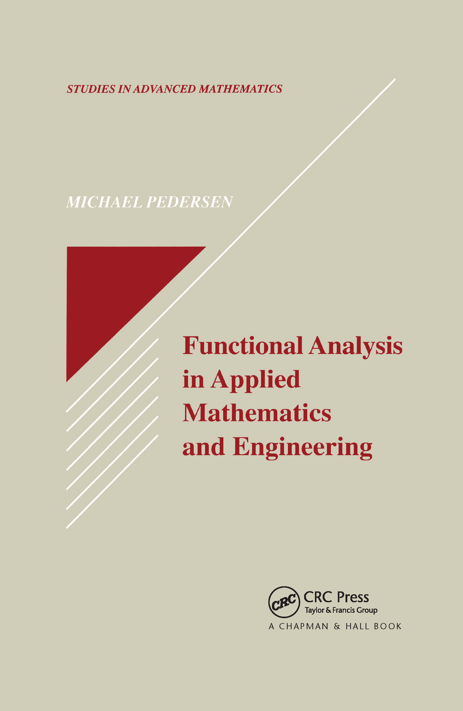 Functional Analysis in Applied Mathematics and Engineering