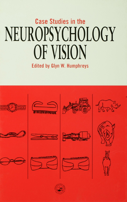 Case Studies in the Neuropsychology of Vision
