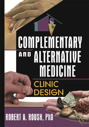 Complementary and Alternative Medicine: 1st Edition (e-Book) book cover