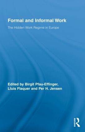 Formal and Informal Work: The Hidden Work Regime in Europe, 1st Edition (e-Book) book cover