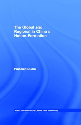 The Global and Regional in China's Nation-Formation