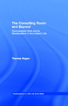 The Consulting Room and Beyond