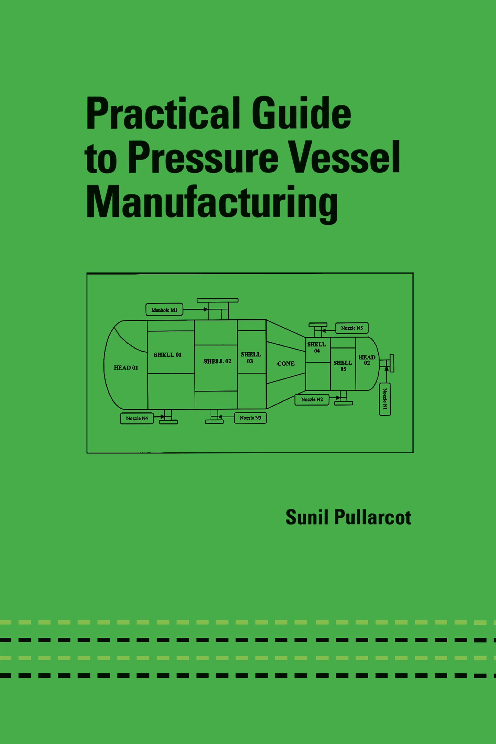 Practical Guide to Pressure Vessel Manufacturing