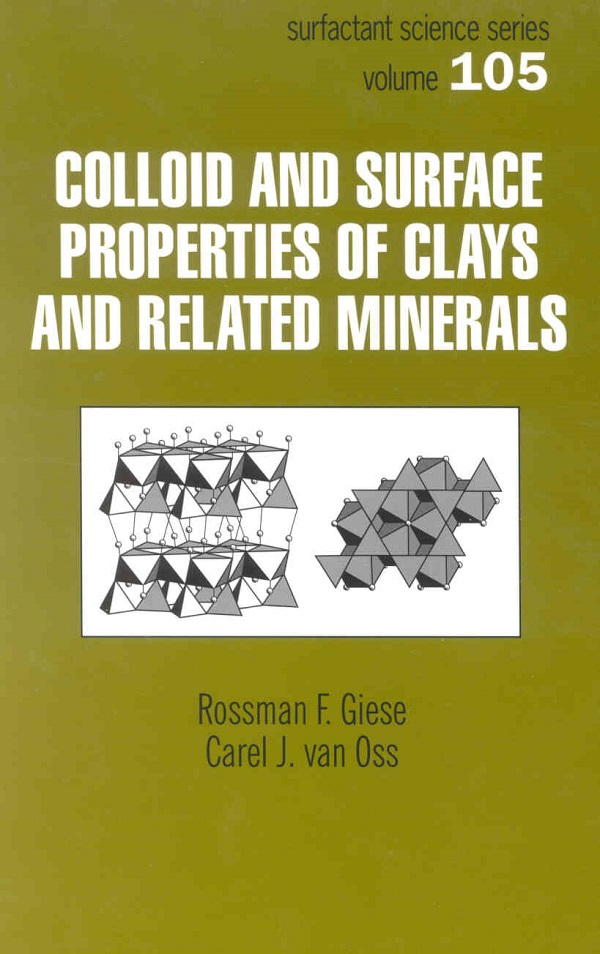 Colloid And Surface Properties Of Clays And Related Minerals