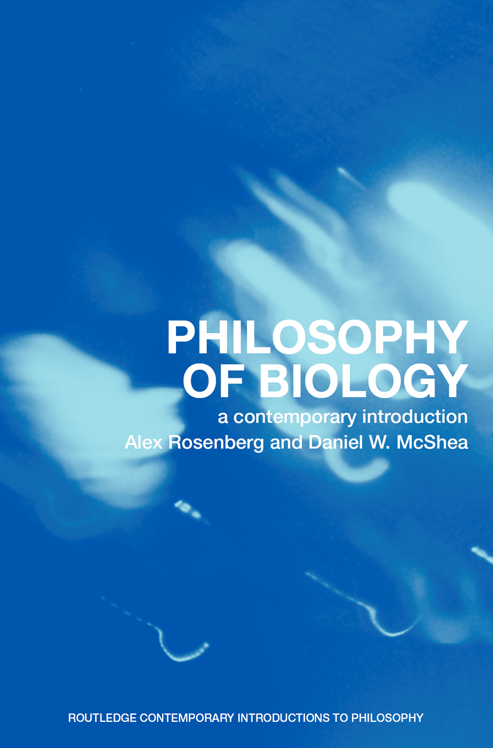 Introduction: What is the philosophy of biology?