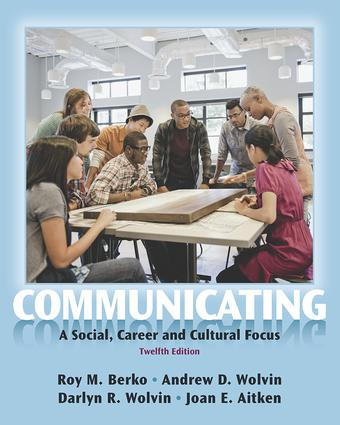 Communicating: A Social, Career, and Cultural Focus book cover
