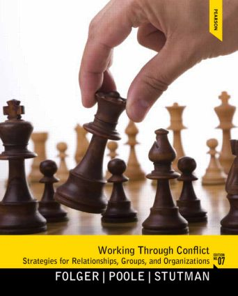 Working Through Conflict: Strategies for Relationships, Groups, and Organizations book cover
