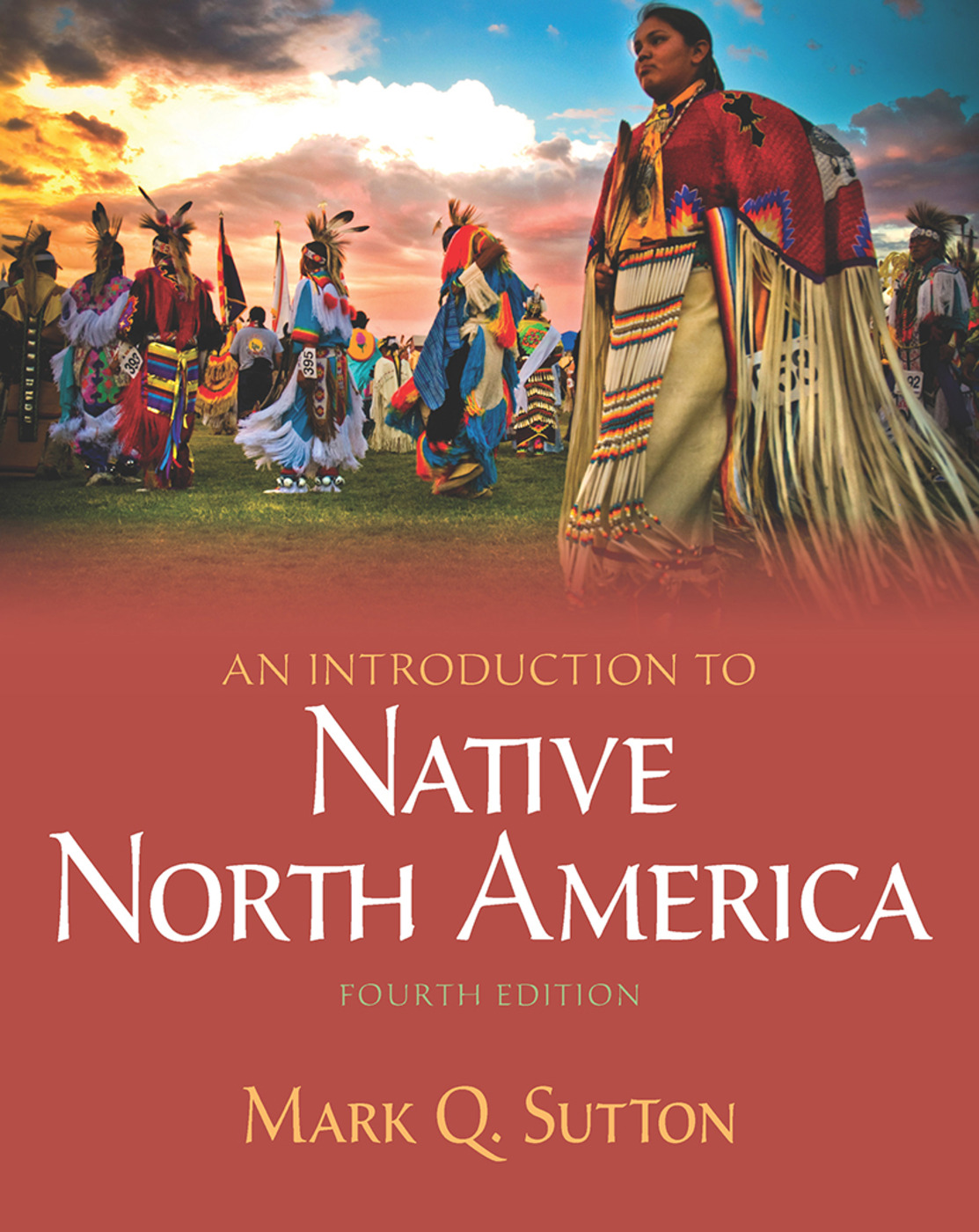 Introduction to Native North America: 4th Edition (Paperback) book cover