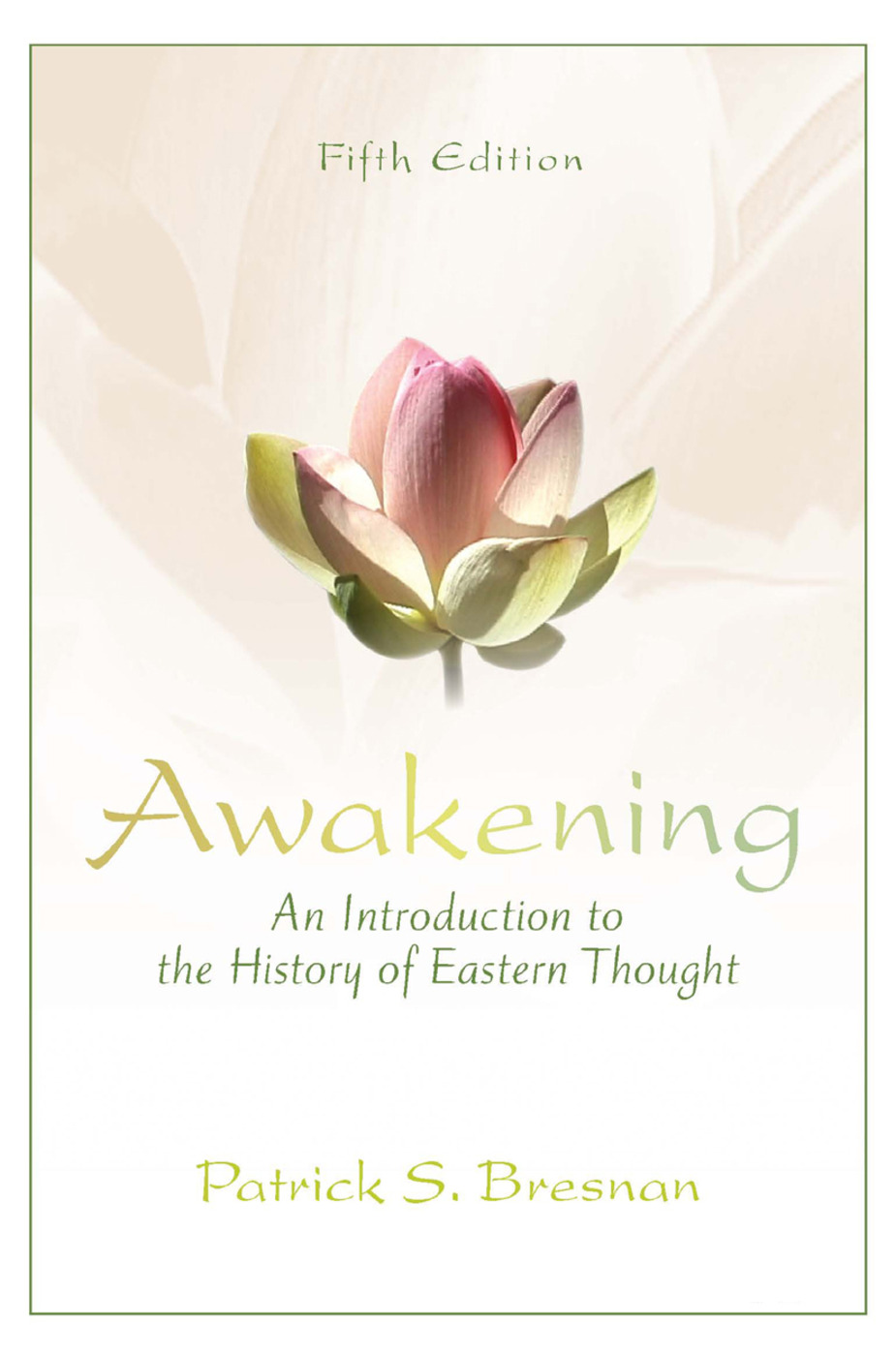 Awakening: An Introduction to the History of Eastern Thought book cover