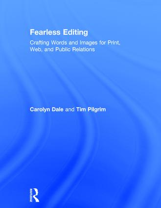 Fearless Editing:: Crafting Words and Images for Print, Web, and Public Relations book cover