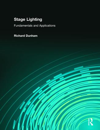 Stage Lighting: Fundamentals and Applications, 1st Edition (Paperback) book cover
