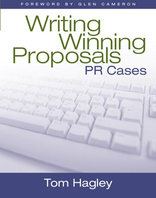 Writing Winning Proposals: Public Relations Cases, 1st Edition (Paperback) book cover