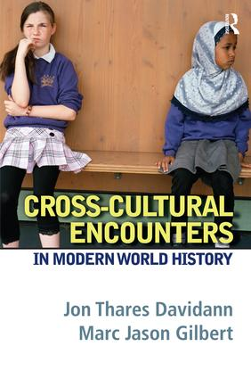 Cross-Cultural Encounters in Modern World History: 1st Edition (Paperback) book cover