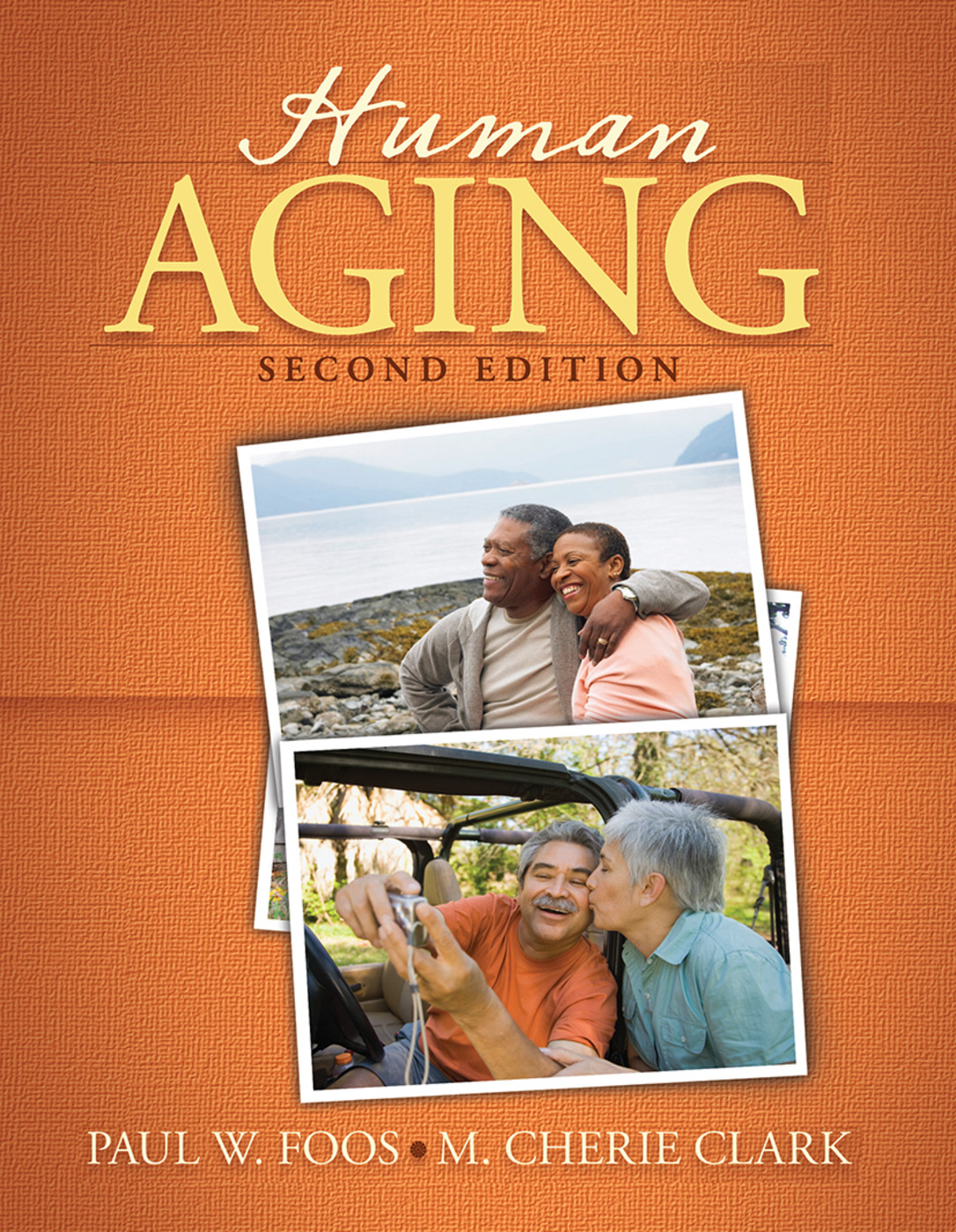 Human Aging: 2nd Edition (Hardback) book cover