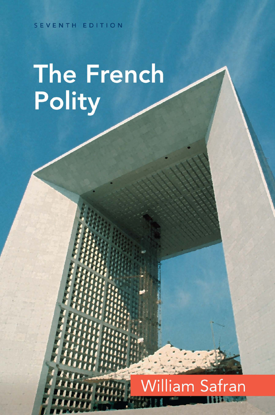 The French Polity: 7th Edition (Paperback) book cover