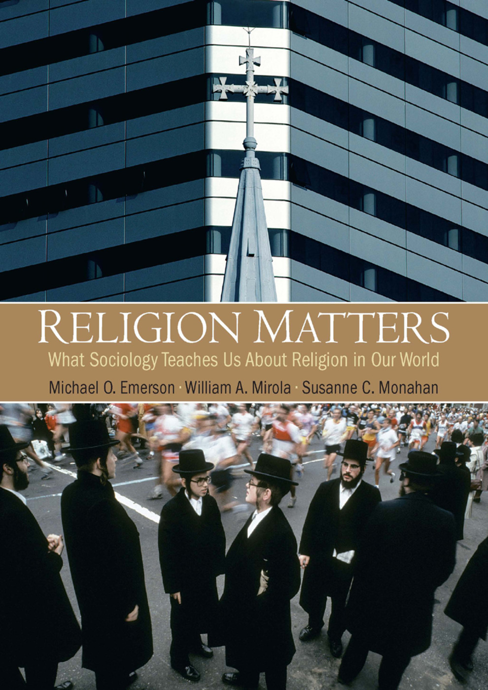 Religion Matters: What Sociology Teaches Us About Religion In Our World, 1st Edition (Hardback) book cover