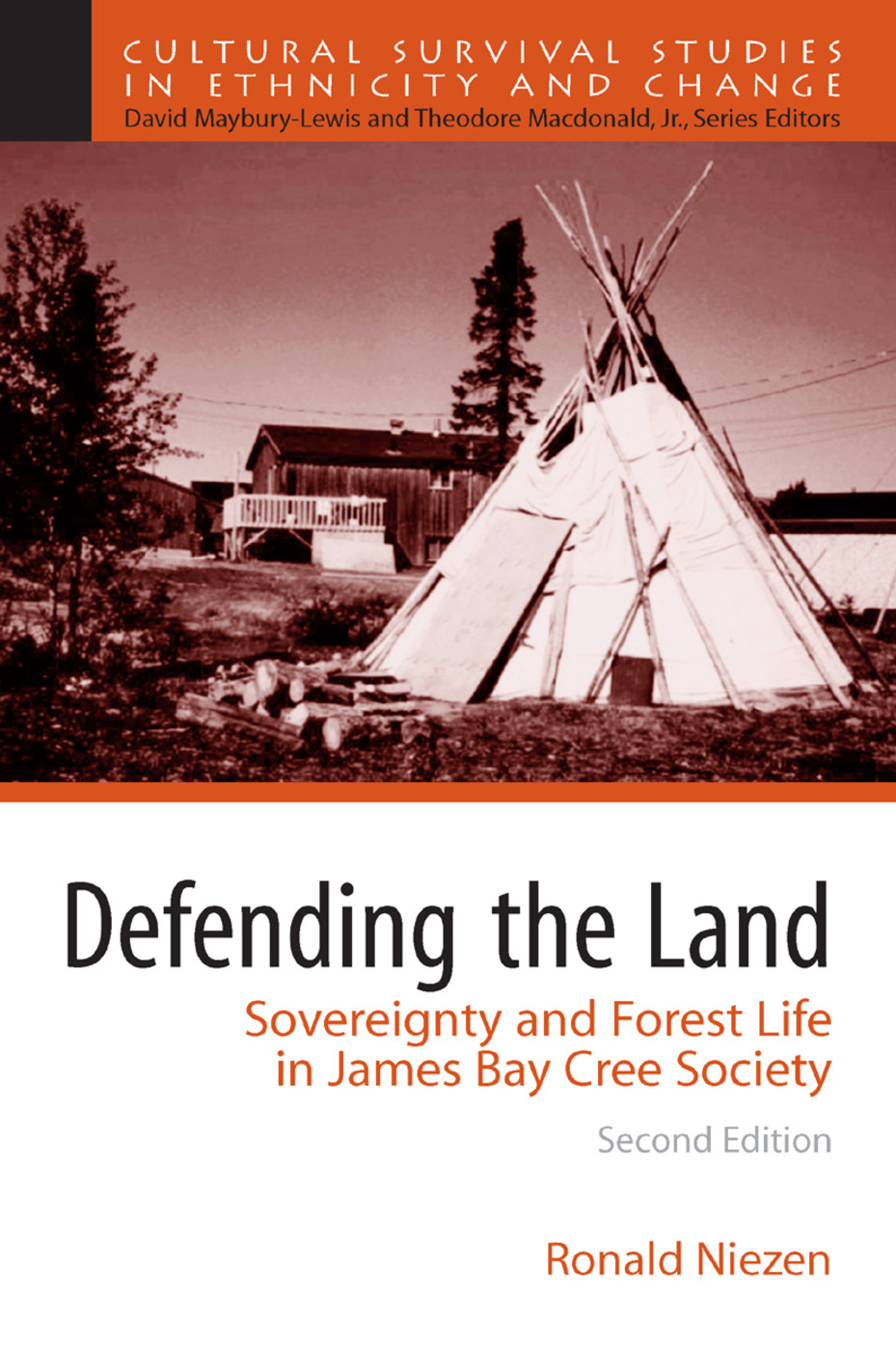 Defending the Land: Sovereignty and Forest Life in James Bay Cree Society, 2nd Edition (Paperback) book cover