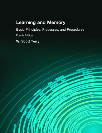 Learning and Memory: Basic Principles, Processes, and Procedures book cover