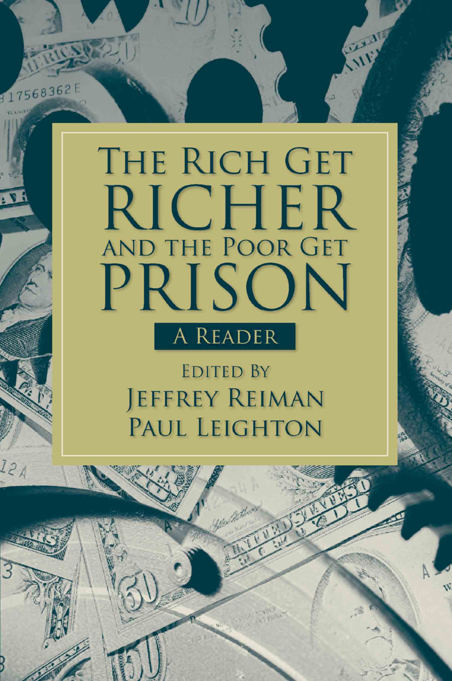 The Rich Get Richer and the Poor Get Prison: A Reader (2-downloads), 1st Edition (Paperback) book cover
