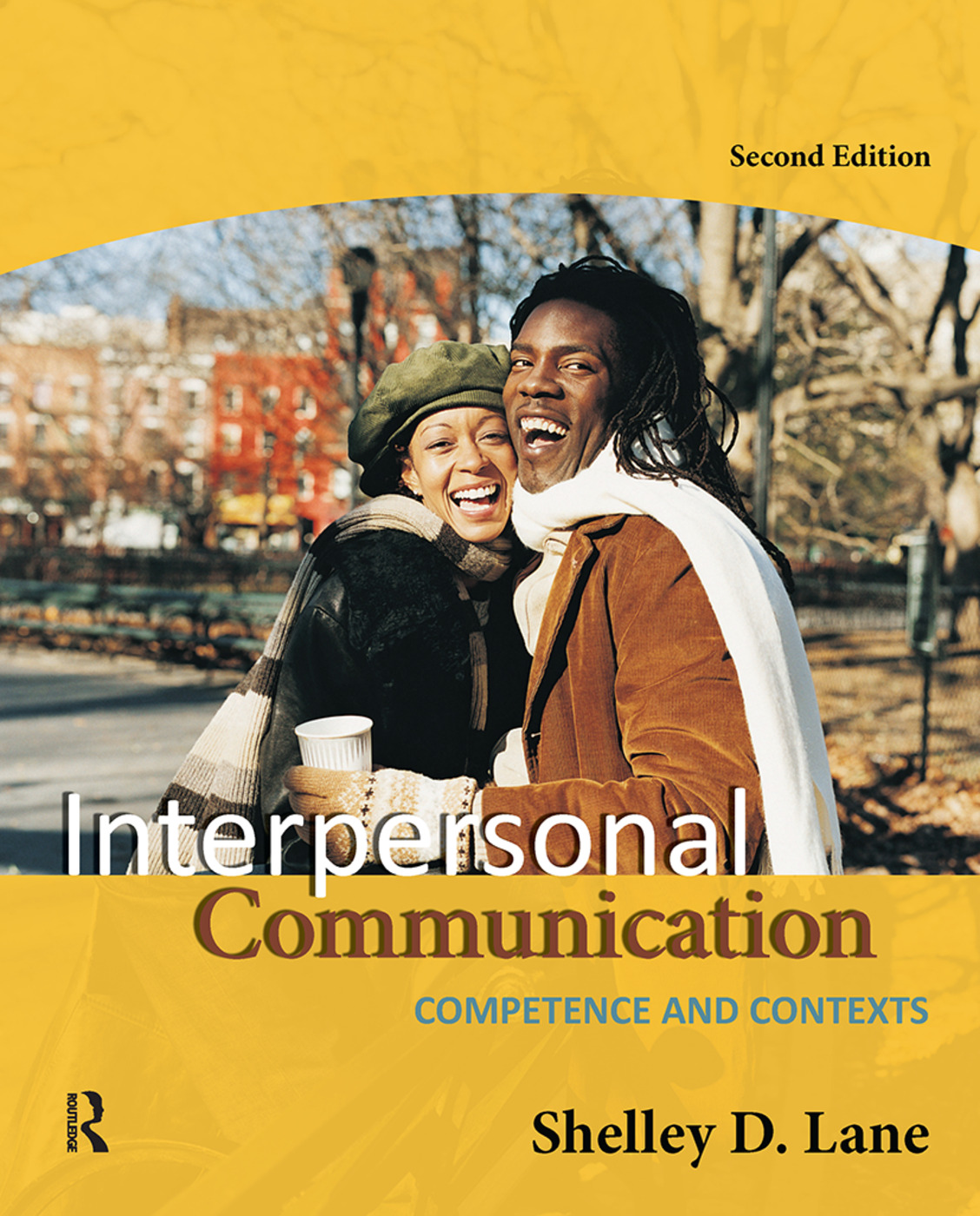 Interpersonal Communication: Competence and Contexts, 2nd Edition (Paperback) book cover