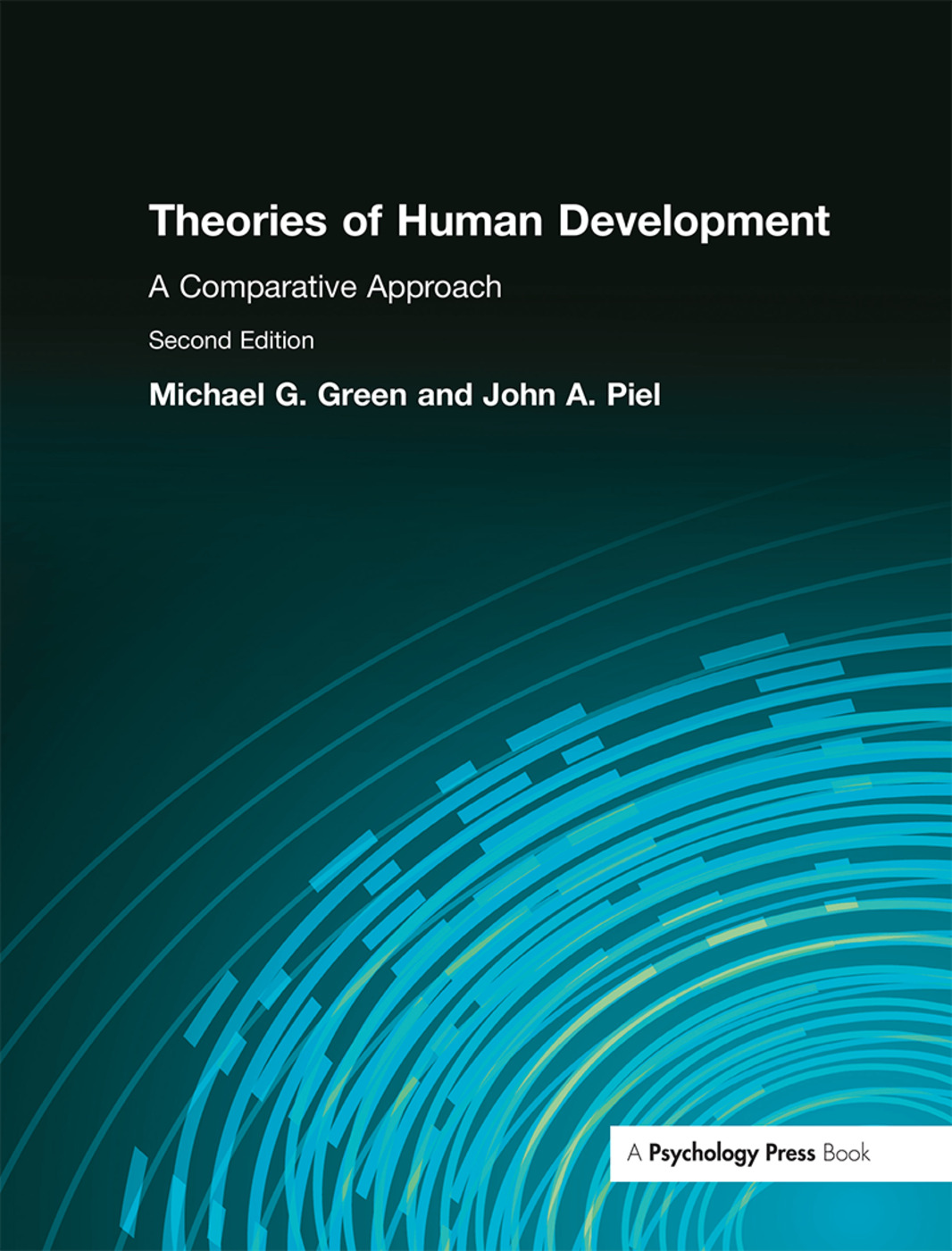 Theories of Human Development: A Comparative Approach, 2nd Edition (Paperback) book cover