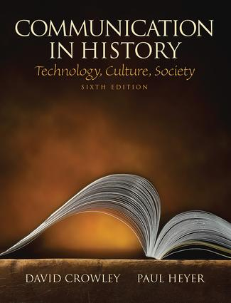 Communication In History Technology Culture Society