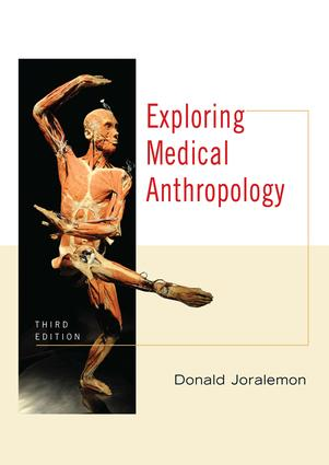Exploring Medical Anthropology: 3rd Edition (Paperback) book cover