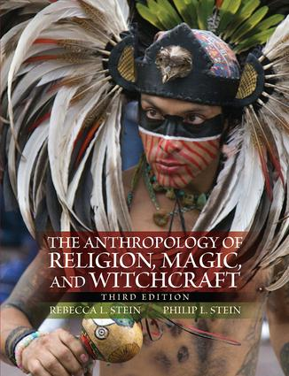 The Anthropology of Religion, Magic, and Witchcraft: 3rd Edition (Paperback) book cover