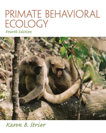 Primate Behavioral Ecology: 4th Edition (Paperback) book cover