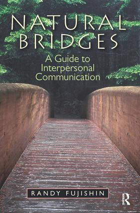Natural Bridges: A Guide to Interpersonal Communication, 1st Edition (e-Book) book cover