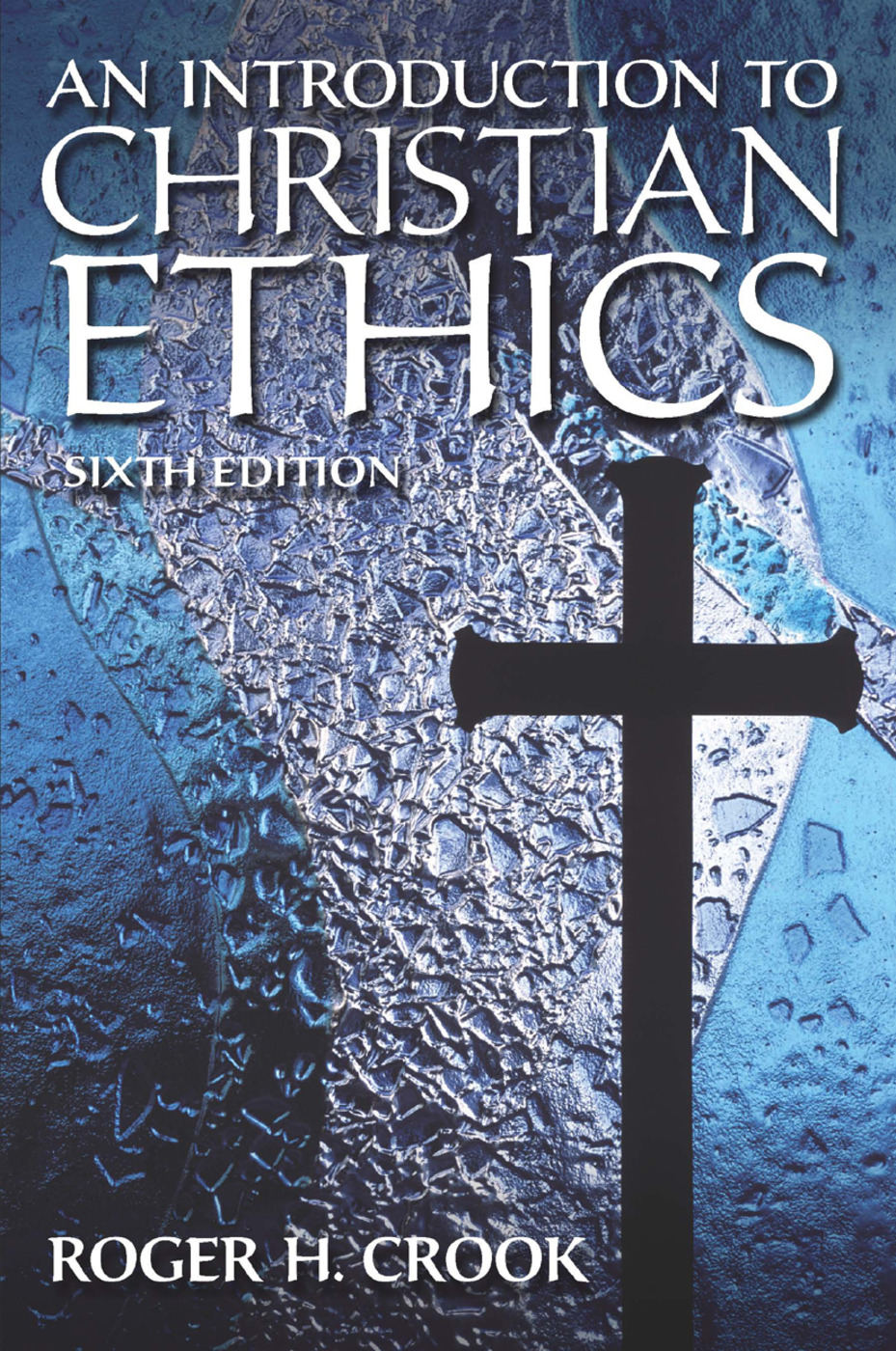 Introduction to Christian Ethics: 6th Edition (Paperback) book cover