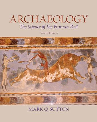 Archaeology: The Science of the Human Past, 4th Edition (Paperback) book cover