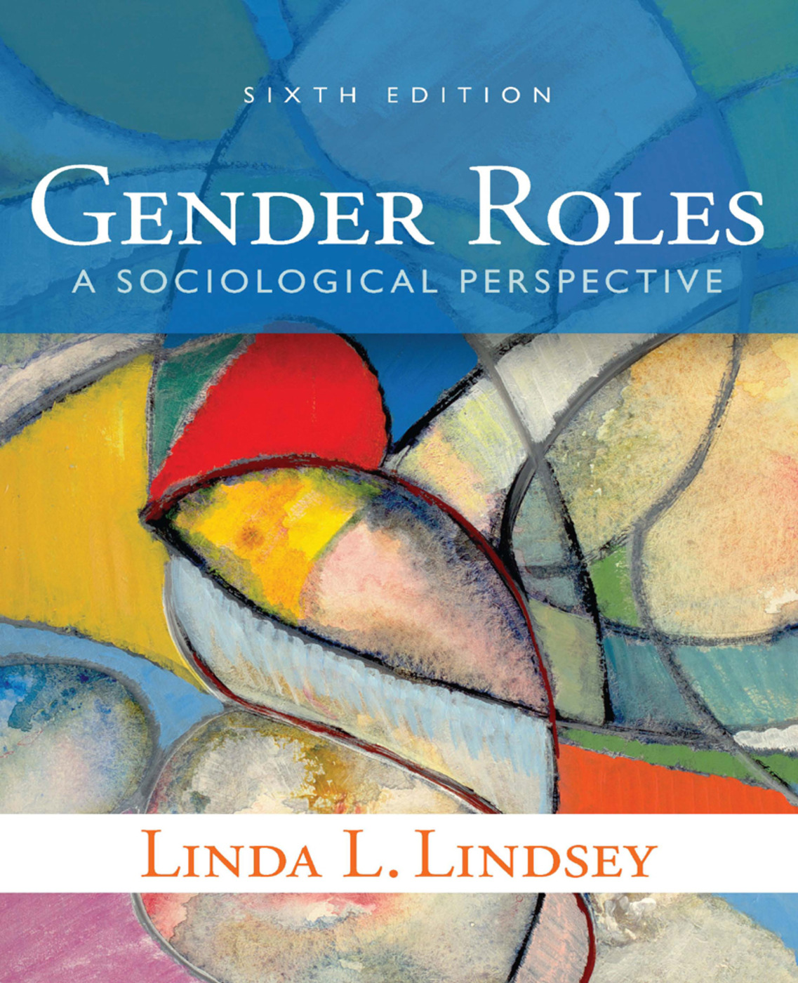 Gender Roles: A Sociological Perspective book cover