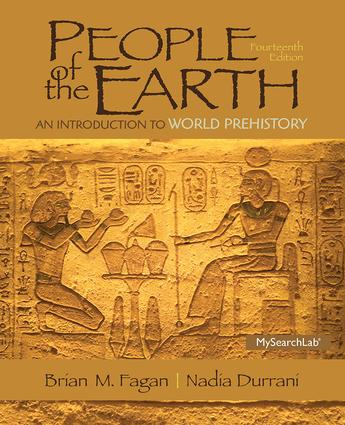People Of The Earth An Introduction To World Prehistory 14th Edition