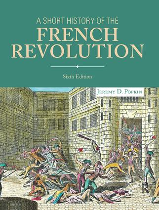 A Short History of the French Revolution: 6th Edition (Paperback) book cover