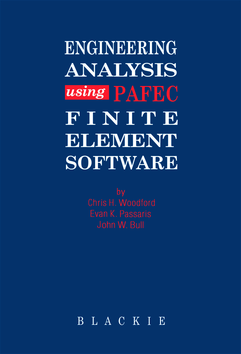 Engineering Analysis using PAFEC Finite Element Software: 1st Edition (Hardback) book cover