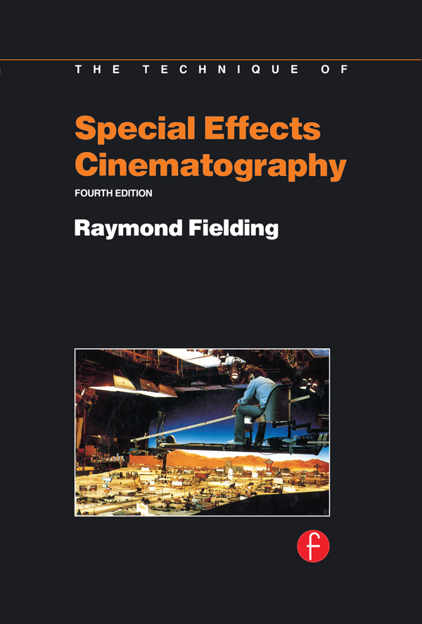 Techniques of Special Effects of Cinematography: 1st Edition (Hardback) book cover